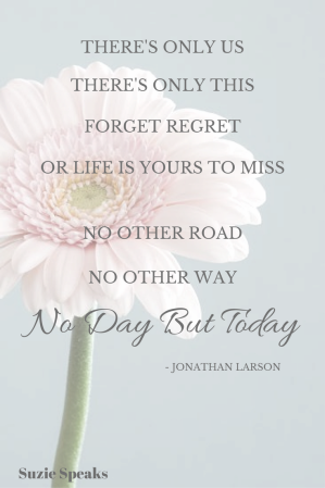 No Day But Today