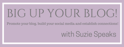 Big Up Your Blog Image for Suzie Speaks