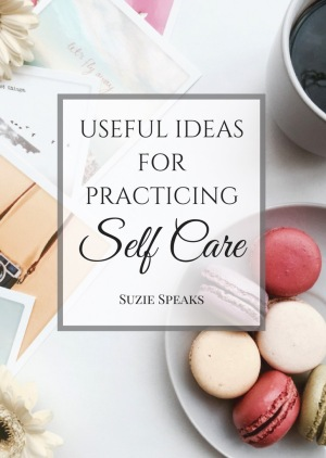 Useful ideas for practicing self care