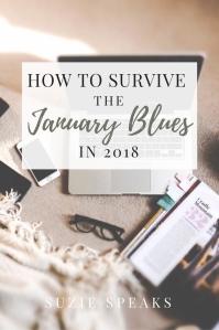 How to survive the January blues