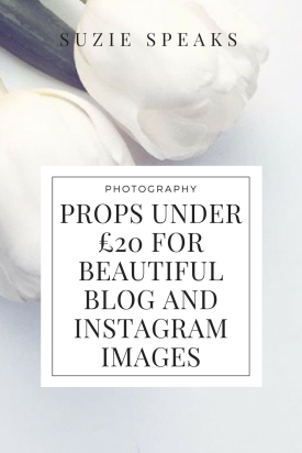 Props under £20 for creating blog and Instagram images