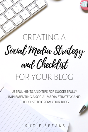 Creating a Social Media Strategy and Checklist for Your Blog