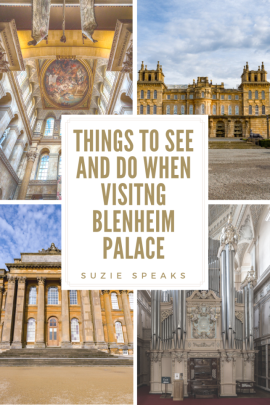 Things to See and Do When Visiting Blenheim Palace 1