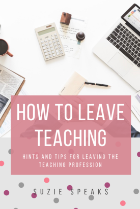 How to Leave Teaching