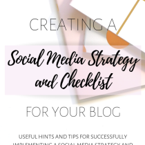 Creating a Social Media Strategy and Checklist for Your Blog 3