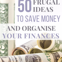 frugal-ideas-to-save-money-and-organise-your-finances