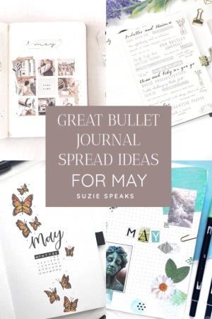 Great Bullet Journal Spread Ideas for May Suzie Speaks