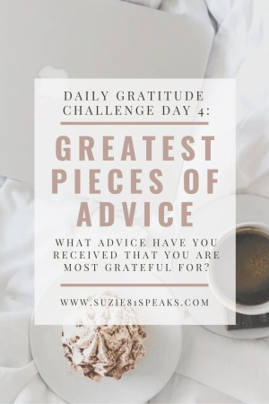 Daily Gratitude Challenge Day 4 Best Advice
