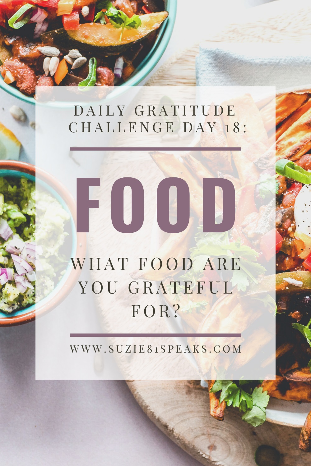 Daily Gratitude Challenge Day 18: Food
