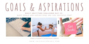Daily Gratitude Challenge Goals and aspirations