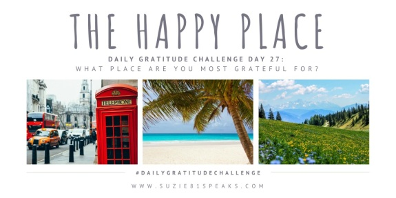 Daily Gratitude Challenge Happy place