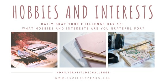 Daily Gratitude Challenge Hobbies and Interests