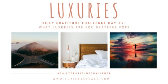 Daily Gratitude Challenge Luxuries