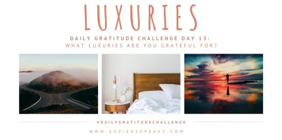 Daily Gratitude Challenge Luxuries