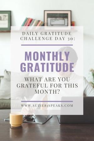Daily Gratitude Challenge Monthly Gratitude