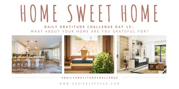 Daily Gratitude Challenge What about your home are you grateful for (1)