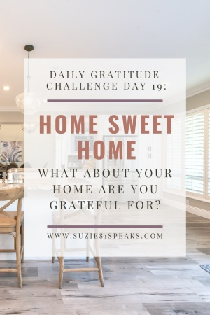 Daily Gratitude Challenge what about your home you are grateful for