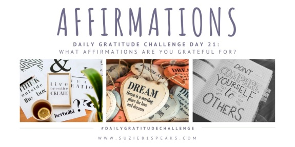 Daily Gratitude Challenge What affirmations are you grateful for