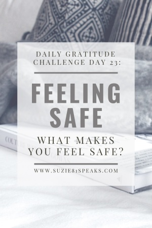 Daily Gratitude Challenge what makes you feel safe
