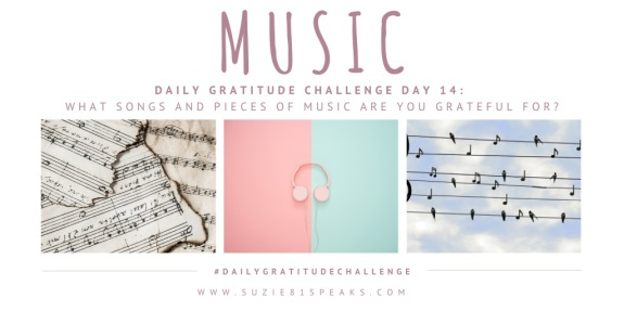 Daily Gratitude Challenge What music are you most grateful for