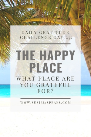 Daily Gratitude Challenge What place are you grateful for