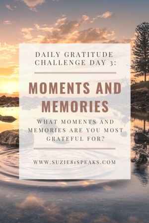 Daily Gratitude Challenge Moments and Memories