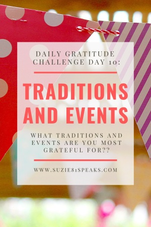 Daily Gratitude ChallengeTraditions and Events to be grateful for