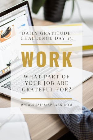What part of your job are you grateful for