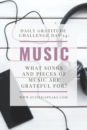 What songs and pieces of music are you grateful for