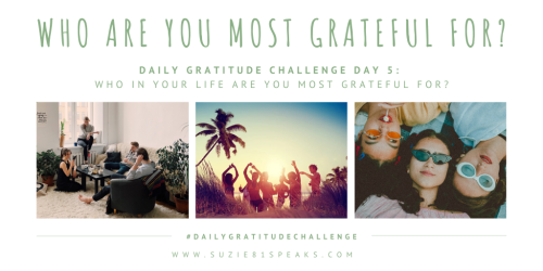 Daily Gratitude Challenge Who are you most grateful for (1)
