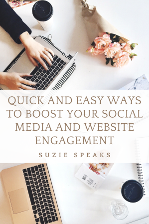 Quick and Easy Ways to Boost Your Social Media and Website Engagement